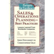 Sales & Operations Planning - Best Practices by John Dougherty