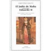 El Judio De Malta, Eduardo II/ The Jew of Malta, Edward II by Christopher Marlowe