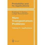 Mass Transportation Problems: Applications Volume II by Svetlozar T. Rachev