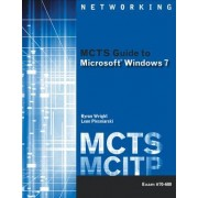 MCTS Guide to Microsoft Windows 7 (exam # 70-680) by Byron Wright