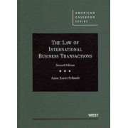 The Law of International Business Transactions by Aaron Fellmeth