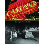 Casino Management: A Strategic Approach