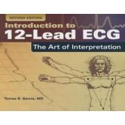 Introduction to 12-lead ECG: the Art of Interpretation by Tomas B. Garcia