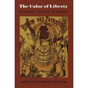 The Color of Liberty by Sue Peabody