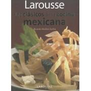 Larousse Los Clasicos de La Cocina Mexicana by Editors of Larousse (Mexico)