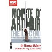 Morte D'Arthur (Stage Version) by Mike Poulton