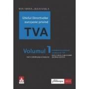 Ghidul directivelor europene privind tva Vol. 1. Introducere in sistemul european de tva - Ben Terra
