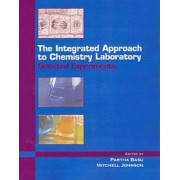 The Integrated Approach to Chemistry Laboratory by Partha Basu