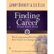 Finding the Career That Fits You Workbook by Larry Burkett
