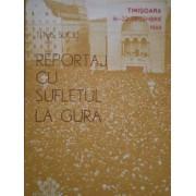 Reportaj Cu Sufletul La Gura Timisoara 16-22 Decembrie 1989 - Titus Suciu