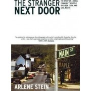The Stranger Next Door by Arlene Stein