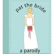 Pat the Bride by Kate Nelligan