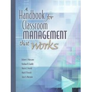 Handbook for Classroom Management That Works by Dr Robert J Marzano
