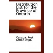 Distribution List for the Province of Ontario by Canada Post Office Dept