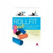 Rollfit aneb rolujeme a cvičíme s pěnovými válci