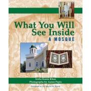 What You Will See Inside a Mosque by Aisha Karen Khan