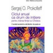 Ciclul anual ca drum de initiere - Sergej O. Prokofieff