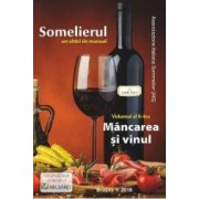 Somelierul un altfel de manual vol.2 Mancarea si vinul