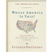 The American Bible by Assistant Professor of Religion Director of Undergraduate Studies Stephen Prothero