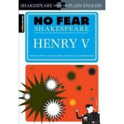 Henry V (No Fear Shakespeare) by William Shakespeare