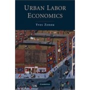 Urban Labor Economics by Yves Zenou