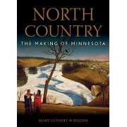 North Country by Mary Lethert Wingerd