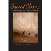 Sacred Claims by Greg Johnson