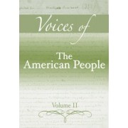 Voices of the American People: v. 2 by Gary B. Nash