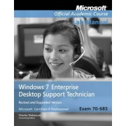 70-685 Windows 7 Enterprise Desktop Support Techn Ician Updated First Edition Lab Manual by Microsoft Official Academic Course