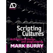 Scripting Cultures by Mark Burry