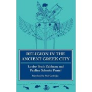Religion in the Ancient Greek City by Louise Bruit Zaidman