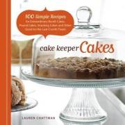 Cake Keeper Cakes by Lauren Chattman