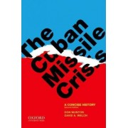The Cuban Missile Crisis by Don Munton