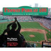 100 Years of Fenway Park by Bill Nowlin
