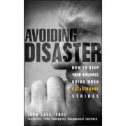 Avoiding Disaster by John Laye
