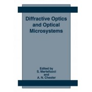 Diffractive Optics and Optical Microsystems by S. Martellucci