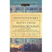 Notes from Underground by F.M. Dostoevsky