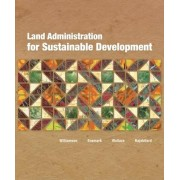 Land Administration for Sustainable Development by Ian Williamson