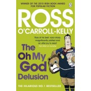 The Oh My God Delusion by Ross O'Carroll-Kelly
