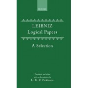 Logical Papers by G. W. Leibniz