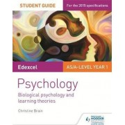 Edexcel Psychology: Biological Psychology and Learning Theories: Student Guide No.2 by Christine Brain