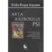 Arta Razboiului Psi - Ovidiu-Dragos Argesanu