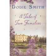 A Tale of Two Families by Dodie Smith