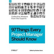 97 Things Every Project Manager Should Know by Barbee Davis