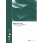CLAIT Plus 2006 Unit 3 Creating and Using a Database Using Access 2007