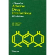 A Manual of Adverse Drug Interactions by J.P. Griffin
