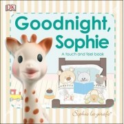 Baby Touch and Feel Goodnight Sophie by DK
