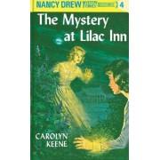The Mystery at Lilac Inn by Carolyn Keene
