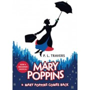 Mary Poppins and Mary Poppins Comes Back by Dr P L Travers