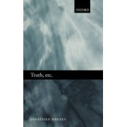 Truth, Etc. by Professor of Ancient Philosophy Jonathan Barnes